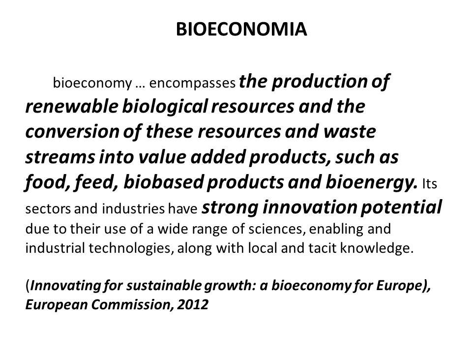 The National Bioeconomy Blueprint describes five strategic objectives