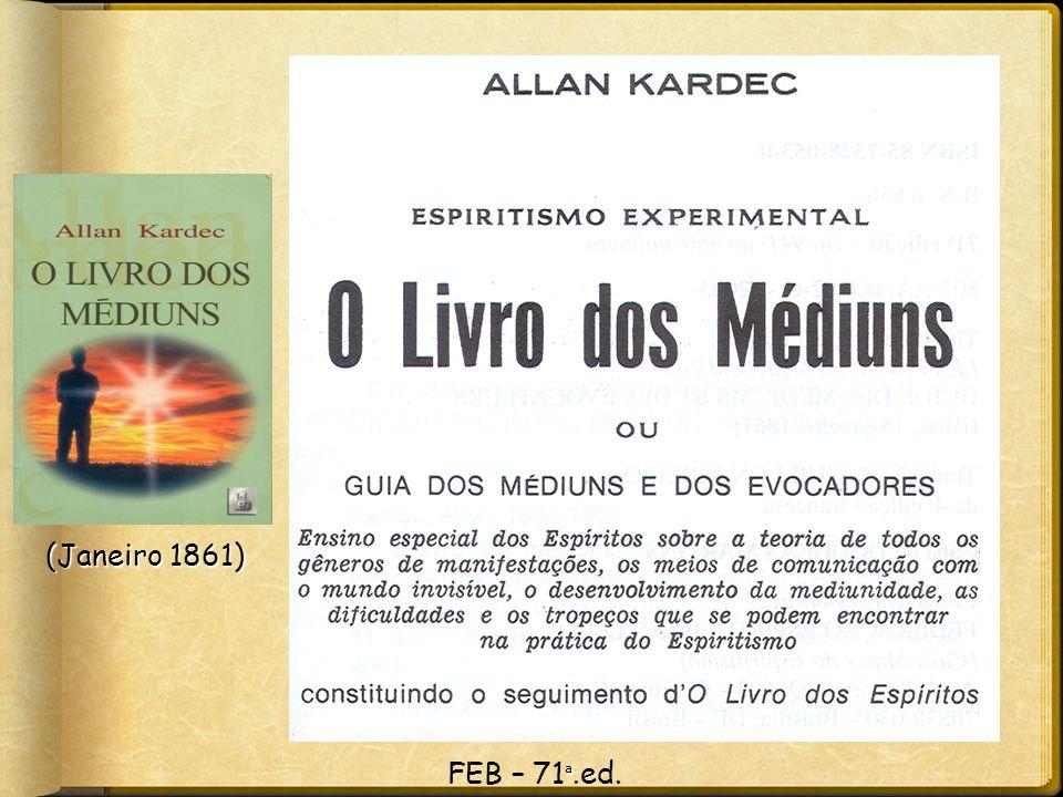 ª FEB – 71 ª.ed. (Janeiro 1861)