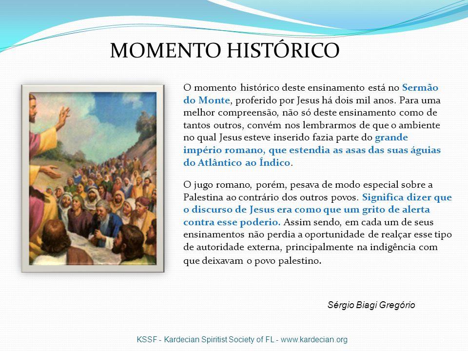 O momento histórico deste ensinamento está no Sermão do Monte, proferido por Jesus há dois mil anos.