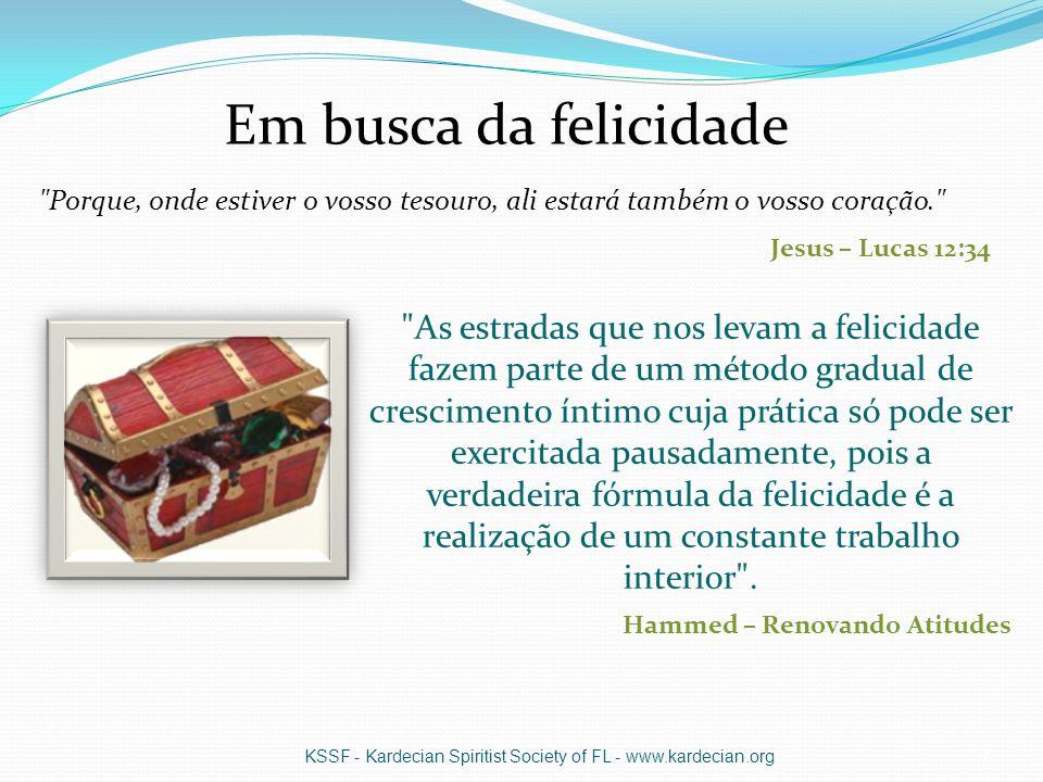 Os puros de coração Ver a DEUS KSSF - Kardecian Spiritist Society of FL - www.kardecian.org8 Objetivo