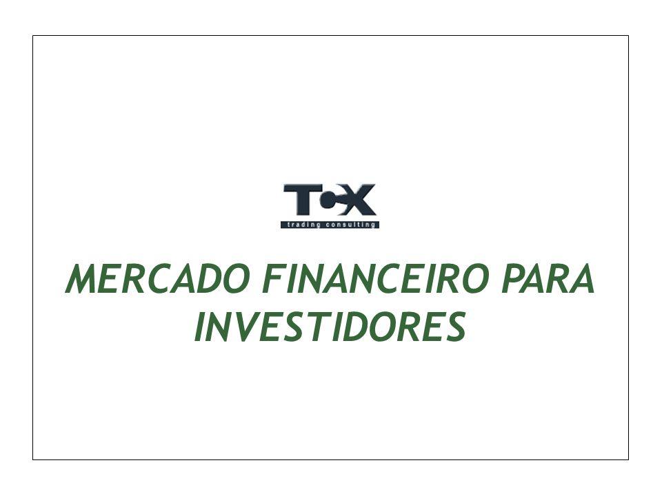 MERCADO FINANCEIRO PARA INVESTIDORES