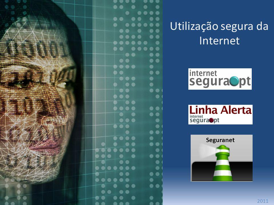 Utilização segura da Internet 2011 Seguranet