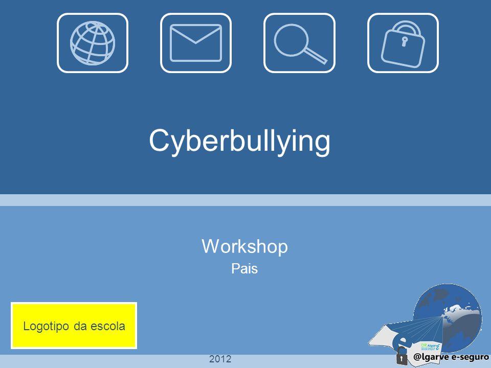 Workshop 2 Introdução ao Cyberbullying O que é o Bullying e o Cyberbullying.