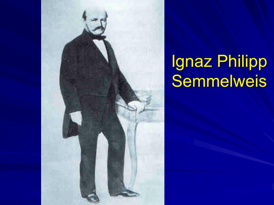 Ignaz Philipp Semmelweis
