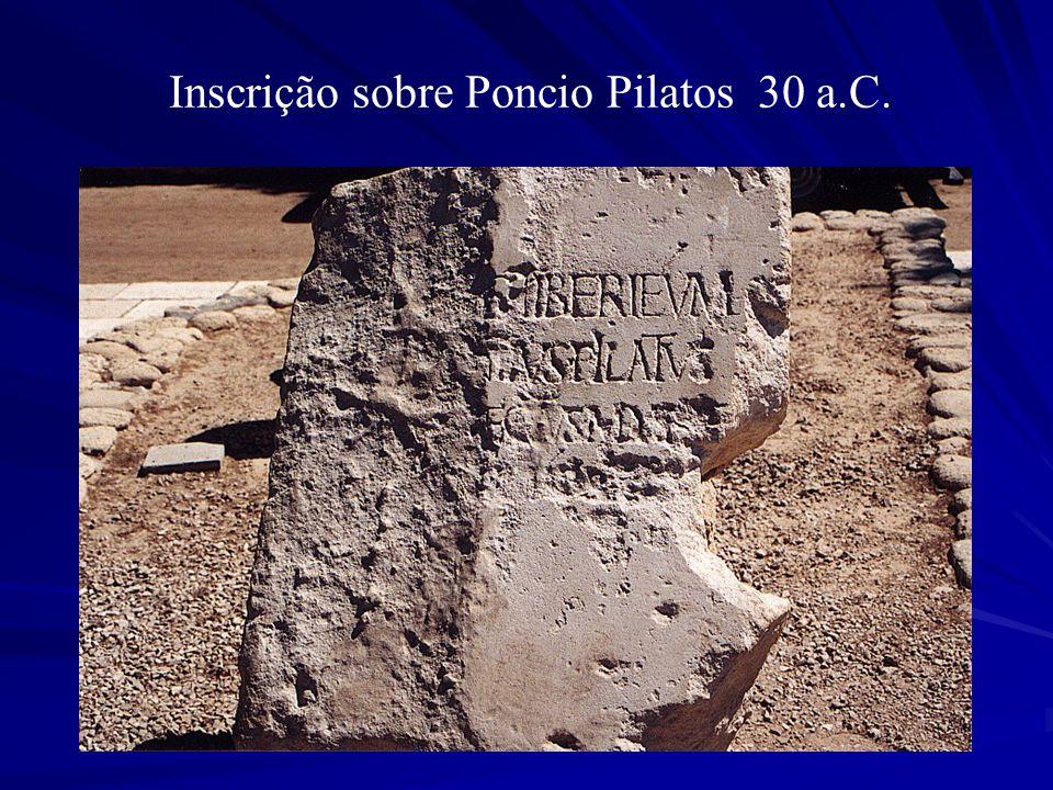 Inscrição sobre Poncio Pilatos 30 a.C.