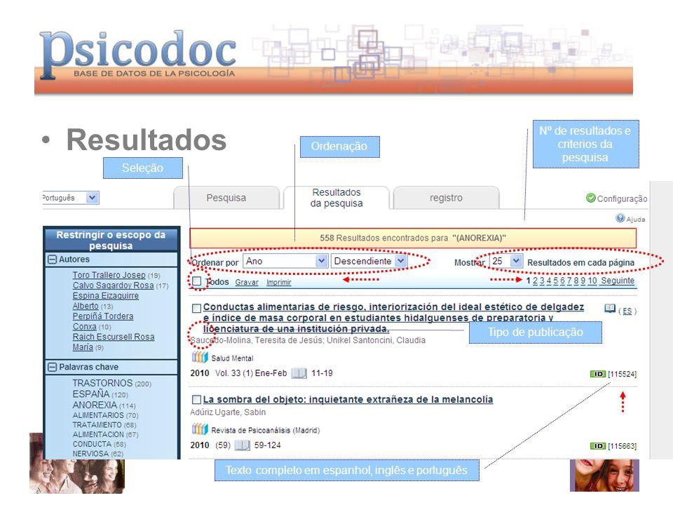 Resultados Ordenação Seleção Tipo de publicação Texto completo em espanhol, inglês e português Nº de resultados e criterios da pesquisa