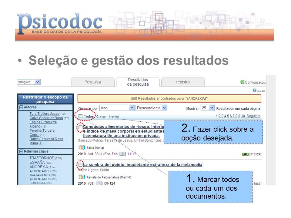www.psicodoc.org Seleção e gestão dos resultados 1.