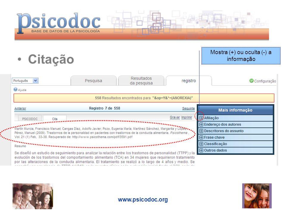 www.psicodoc.org Citação Mostra (+) ou oculta (-) a informação