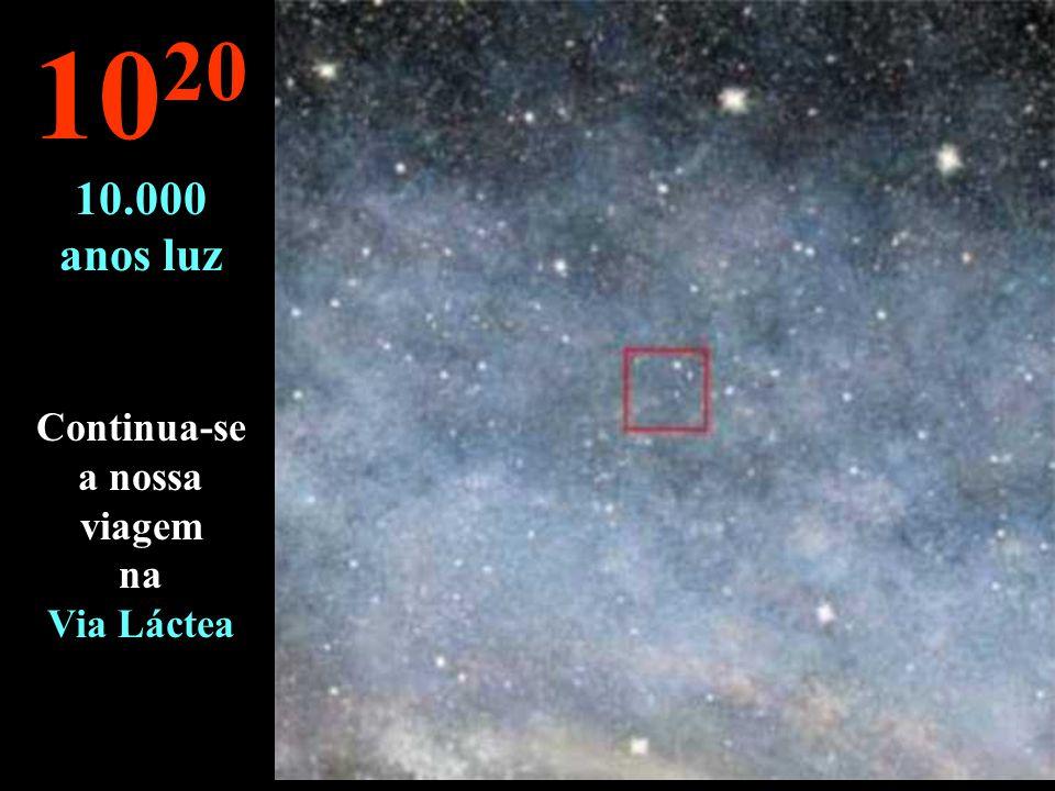 10 19 1.000 anos luz À esta distância é o espaço intersidéral