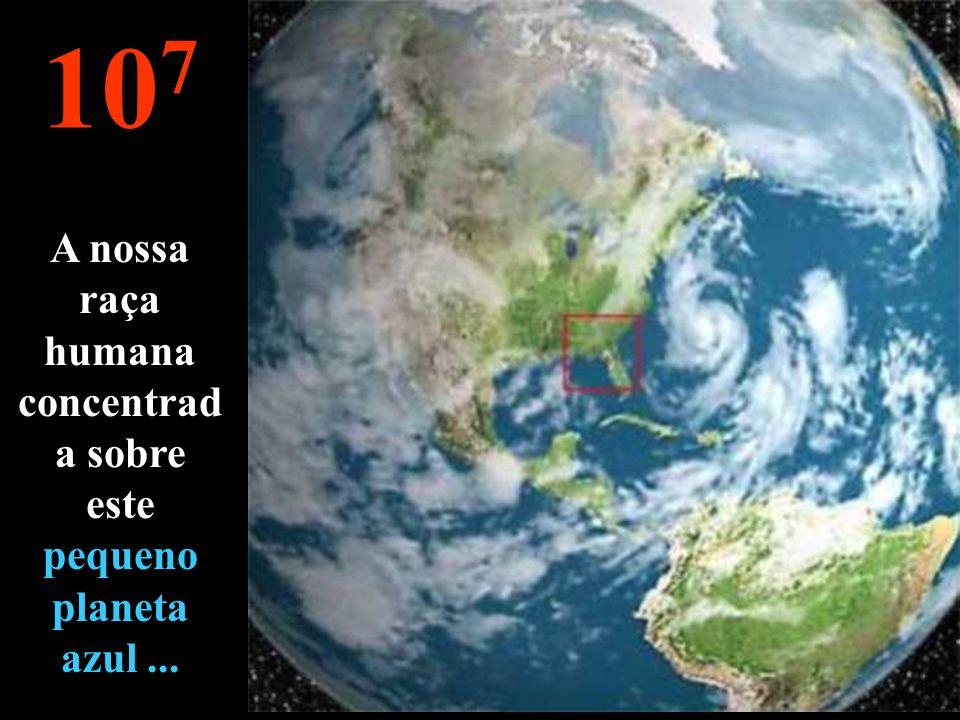 10 8 Pode-se de novo ver a Terra !