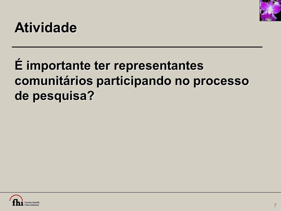 58 Termo de Consentimento Livre e Esclarecido: Alternativas Disponíveis  Procedimentos ou tratamentos alternativos  Vantagens e desvantagens  Disponibilidade CCP