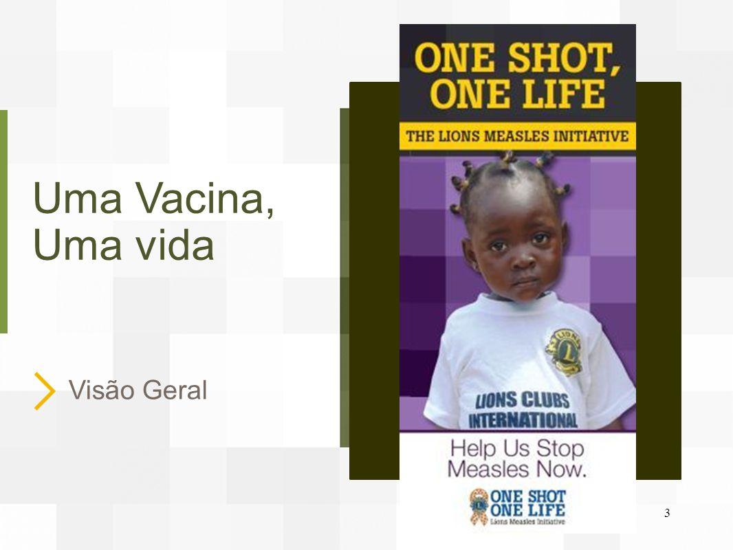 Convite à ação.O sarampo ceifa a vida de 335 crianças todos os dias – mais de 122.000 por ano.