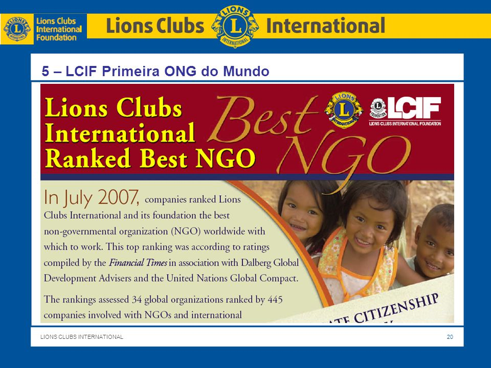 LIONS CLUBS INTERNATIONALTITLE OF PRESENTATION 19 GMT / GLT LCI Liderança GMTGLT Equipe do Governador de Distrito Zonas - Clubes Trabalhar em conjunto