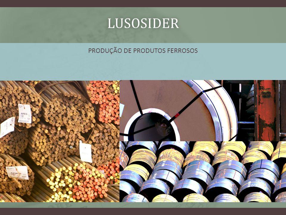 LUSOSIDER PRODUÇÃO DE PRODUTOS FERROSOS