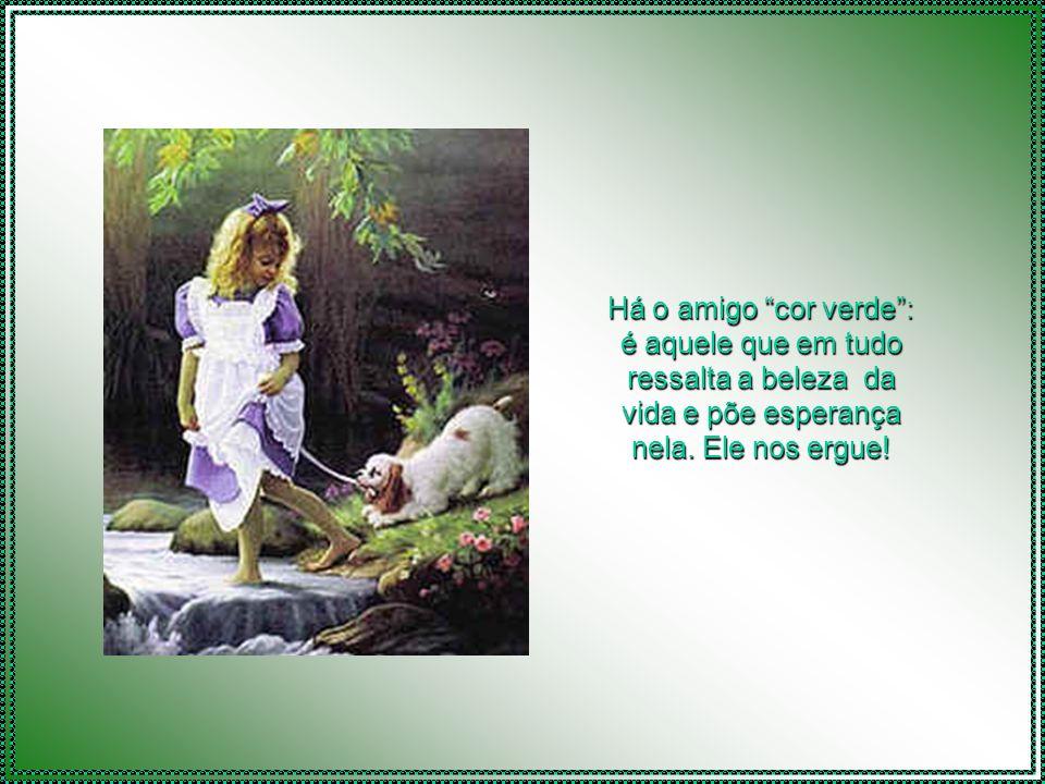 Texto: autor desconhecido Formatação: Vera Lúcia de Siqueira verinhaescorpios@gmail.com ReiniciarSair