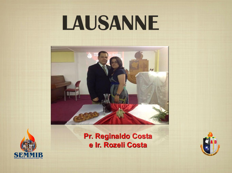 Pr. Reginaldo Costa e Ir. Rozeli Costa LAUSANNE