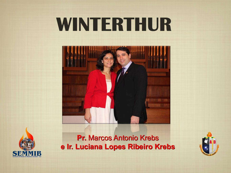 WINTERTHUR Pr. Marcos Antonio Krebs e Ir. Luciana Lopes Ribeiro Krebs