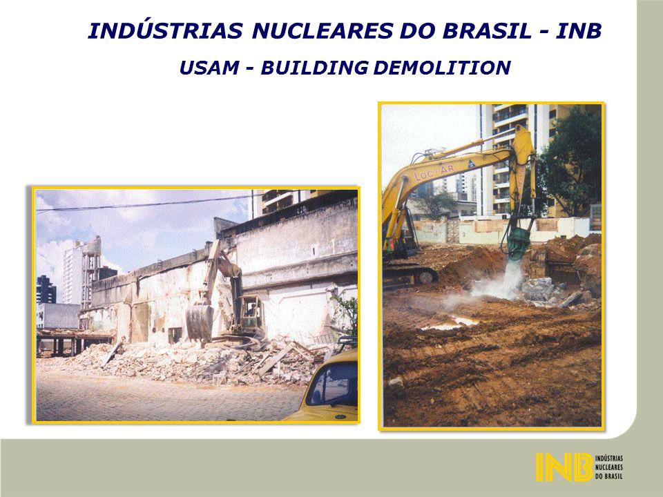 INDÚSTRIAS NUCLEARES DO BRASIL - INB USAM - BUILDING DEMOLITION