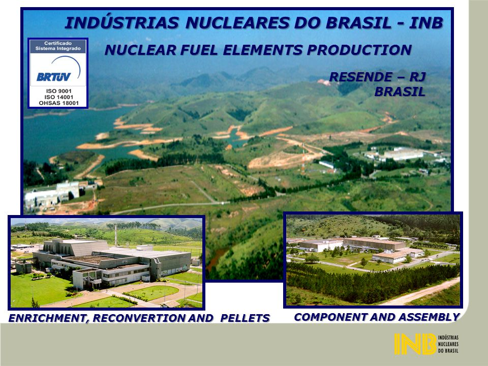 INDÚSTRIAS NUCLEARES DO BRASIL - INB USIN - INTERLAGOS SITE (ACQUIRED IN 1960) SÃO PAULO – SP BRASIL 1960 - 2003