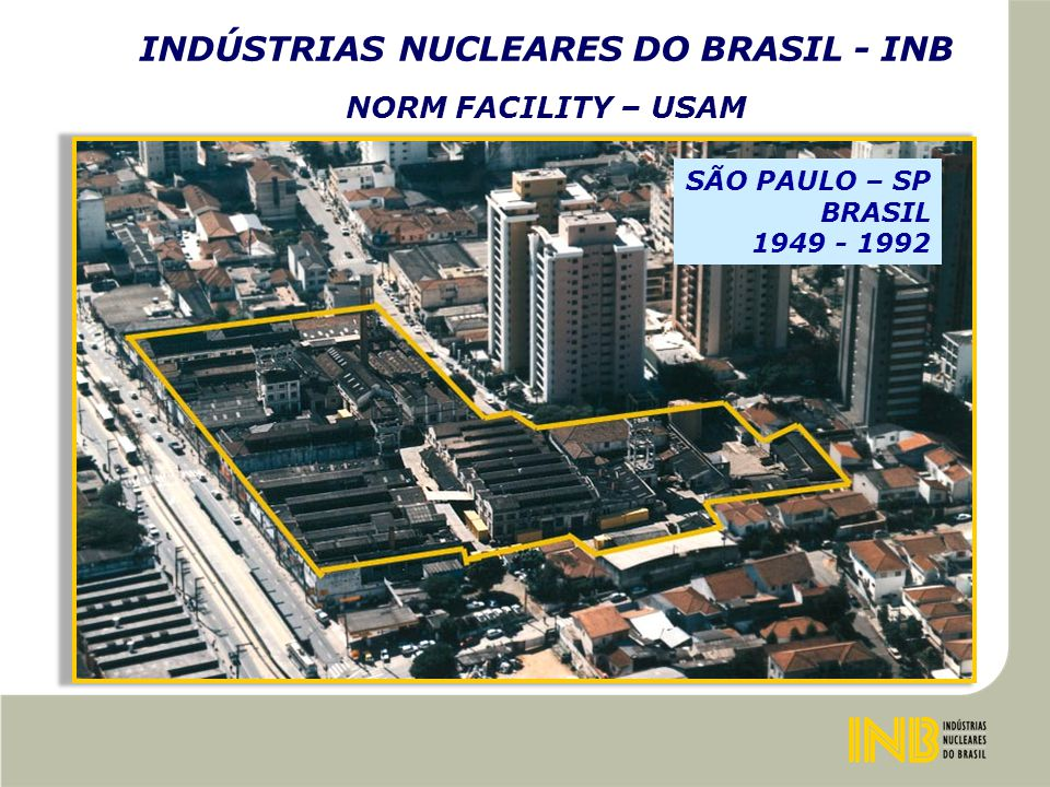 INDÚSTRIAS NUCLEARES DO BRASIL - INB ITU – CONTAMINATED AREAS ( C HARACTERIZATION BY B RIQUET CNEN – 2006 )