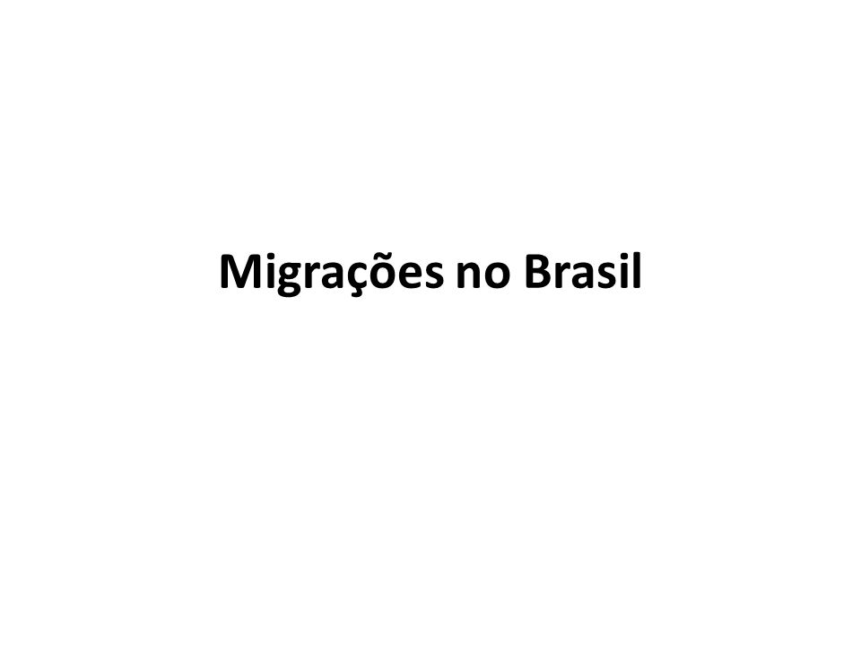 Migrações no Brasil