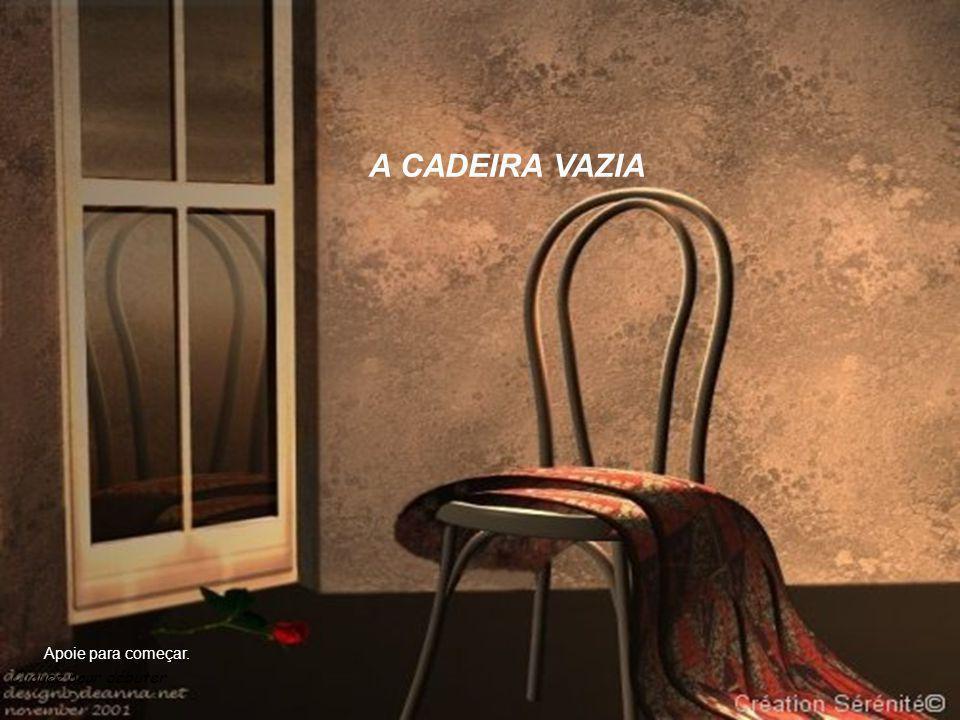 Cliquez pour débuter A CADEIRA VAZIA Apoie para começar.