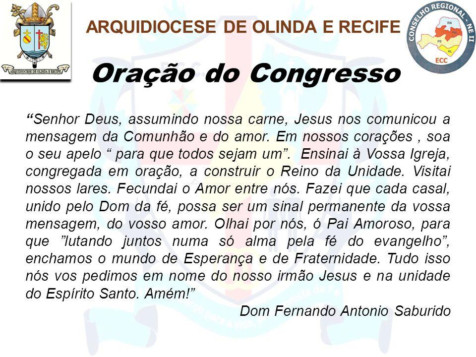 """Oração do Congresso """"Senhor Deus, assumindo nossa carne, Jesus nos comunicou a mensagem da Comunhão e do amor. Em nossos corações, soa o seu apelo """" p"""