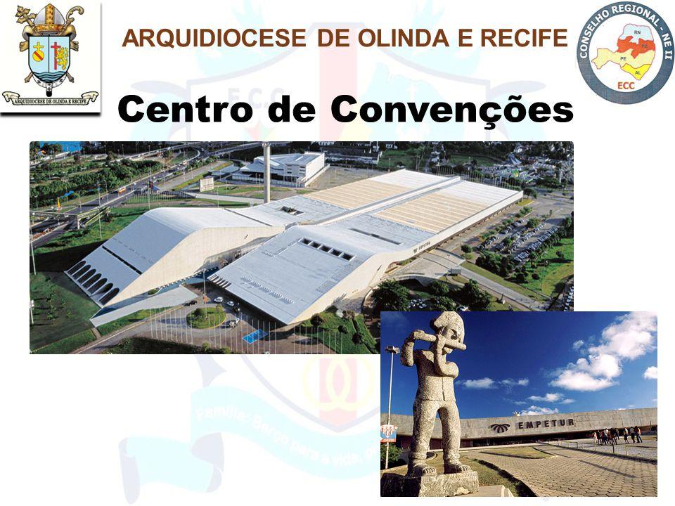 Centro de Convenções ARQUIDIOCESE DE OLINDA E RECIFE