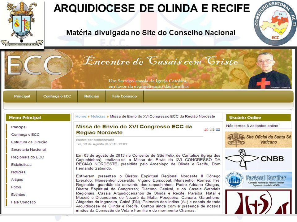 ARQUIDIOCESE DE OLINDA E RECIFE Matéria divulgada no Site do Conselho Nacional