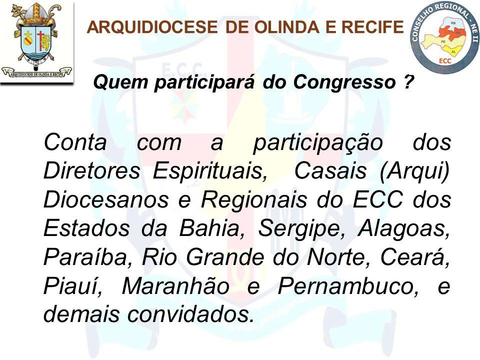 Conta com a participação dos Diretores Espirituais, Casais (Arqui) Diocesanos e Regionais do ECC dos Estados da Bahia, Sergipe, Alagoas, Paraíba, Rio