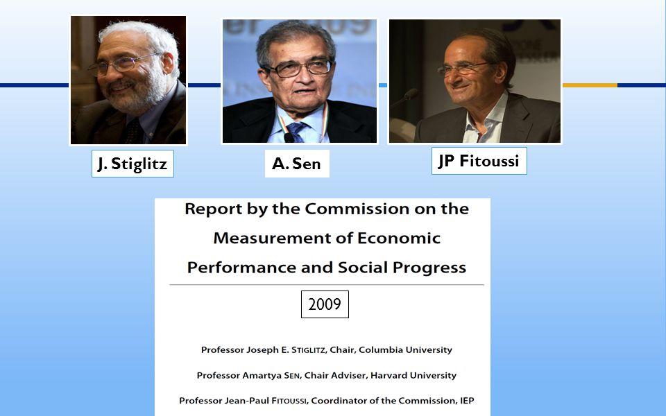 J. StiglitzA. Sen JP Fitoussi 2009
