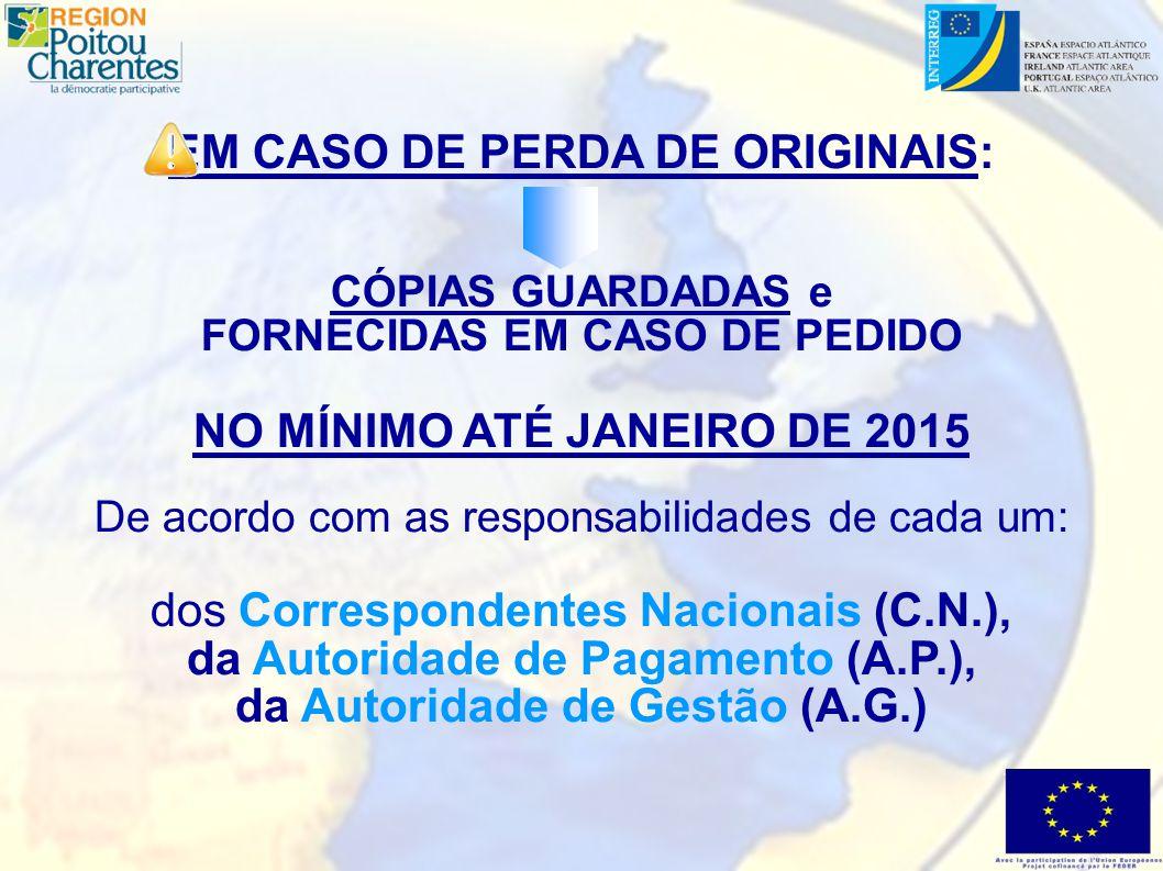 DATA LIMITE DA DESTRUIÇÃO DOS ARQUIVOS fixada NO MÍNIMO a partir do mês de JANEIRO DE 2015