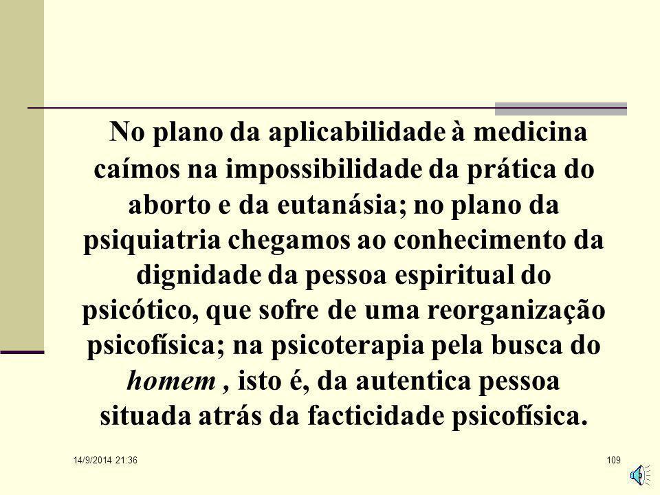 """14/9/2014 21:38 108 Lembra Paul Tournier, que tem uma obra muito apropriadamente chamada Medicine de la Persona"""" (Frankl 1978). Neste caso, para toda"""