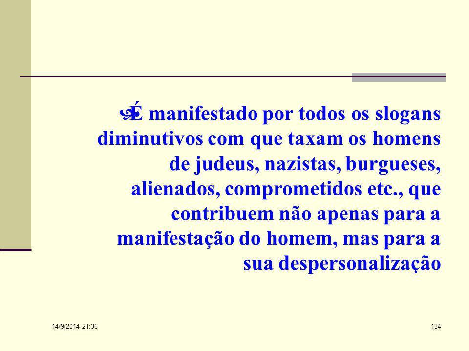 14/9/2014 21:38 133 A terceira, que é o pensamento coletivista caricaturado, é uma opinião social que possui adeptos e não um grupo de pessoas que pos