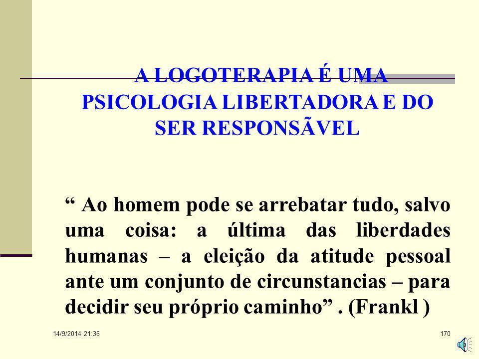 """14/9/2014 21:38 169 Logoterapia... O vazio existencial e a """"doença do século XX"""" Segundo Frankl, """"o sentimento de perda de sentido se apodera cada vez"""