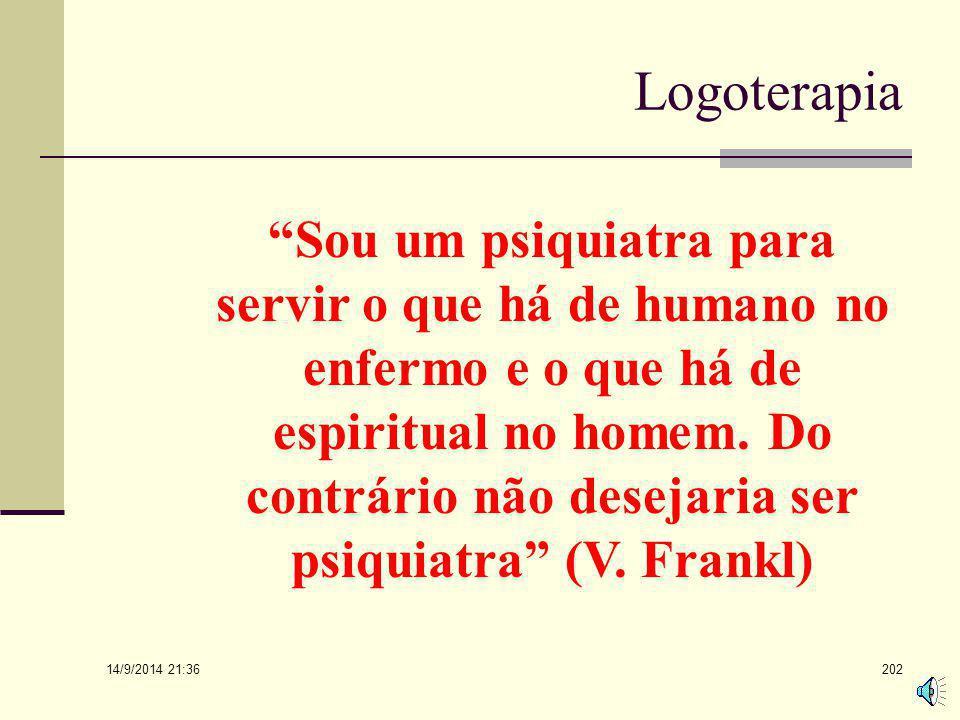 14/9/2014 21:38 201 A LOGOTERAPIA E A RE- HUMANIZAÇÃO DA PSICOTERAPIA