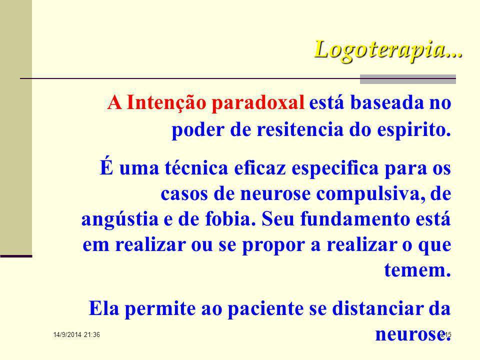 14/9/2014 21:38 214 6. Ainda do ponto de vista técnico cabe rapidamente lembrar as novas técnicas que a logoterapia inclui para tratamento psicoterape