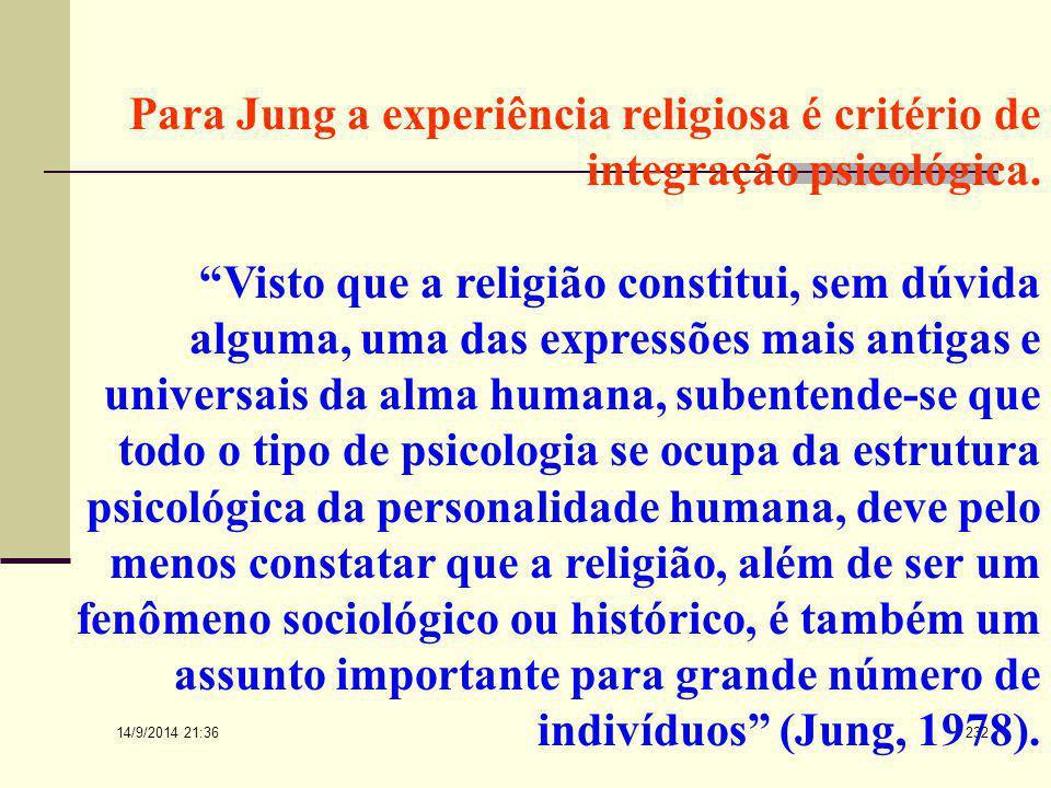 """14/9/2014 21:38 231 Logoterapia... """"Creio que grande parte da concepção mitológica do mundo que perdura ainda na entranha das religiões mais modernas"""
