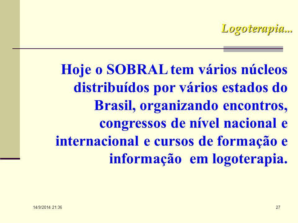 """14/9/2014 21:38 26 Logoterapia... """"Desce o início de suas atividades, a SOBRAL vem tendo uma ampla ajuda dos membros da Sociedade Argentina de Logoter"""