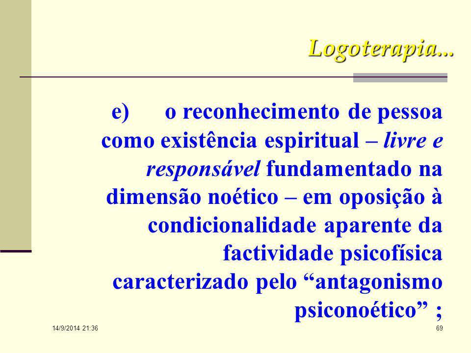 14/9/2014 21:38 68 c) um centro existencial pessoal, ao redor do qual se situam as camadas do físico e do psíquico, que, apesar da facticidade psicofí