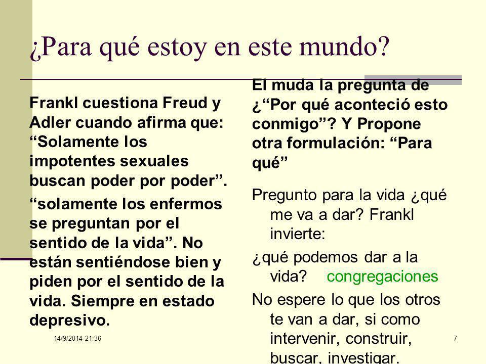 14/9/2014 21:38 87 A unificação muito lateralizante, segundo Frankl, leva a erros na concepção do mundo, que são a concepção monista e pluralista.