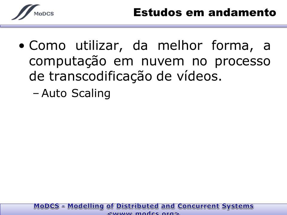 Como utilizar, da melhor forma, a computação em nuvem no processo de transcodificação de vídeos.