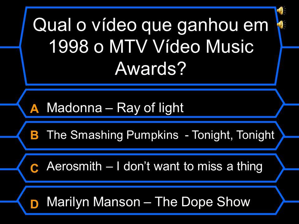 Qual o vídeo que ganhou em 1998 o MTV Vídeo Music Awards.