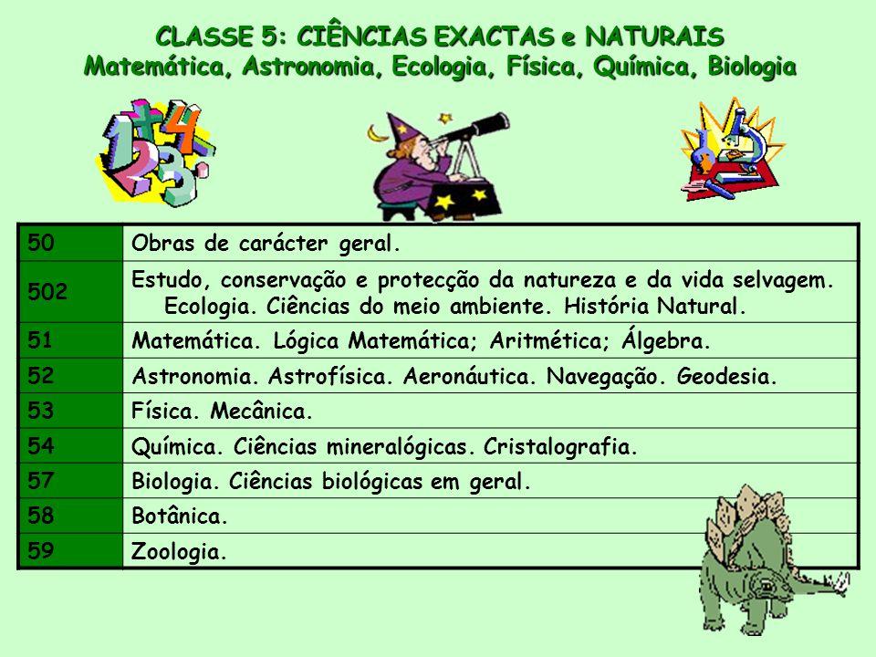 50Obras de carácter geral.502 Estudo, conservação e protecção da natureza e da vida selvagem.