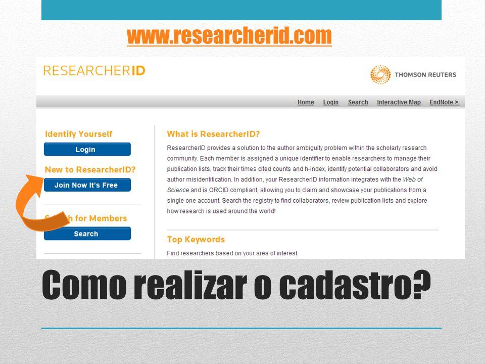 Como realizar o cadastro? www.researcherid.com