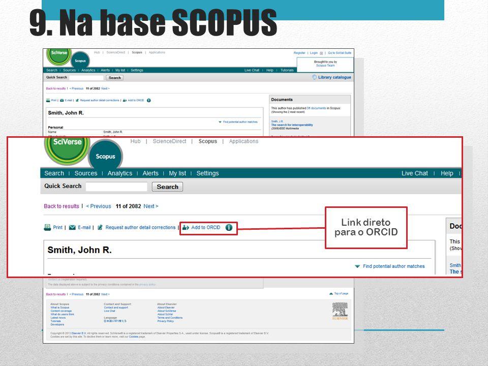 9. Na base SCOPUS Link direto para o ORCID
