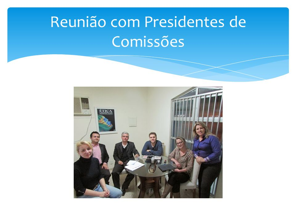 Reunião com Presidentes de Comissões