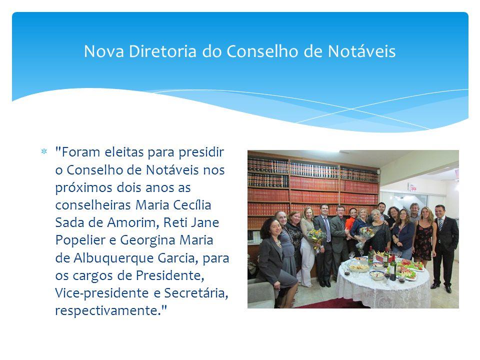 Nova Diretoria do Conselho de Notáveis 