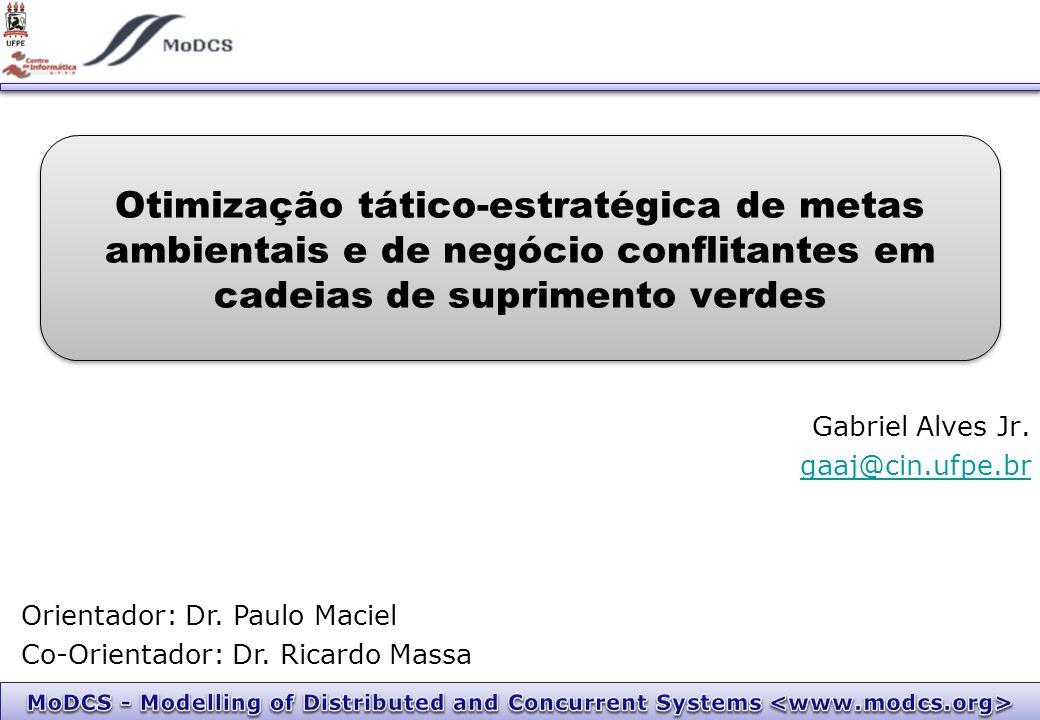 Otimização tático-estratégica de metas ambientais e de negócio conflitantes em cadeias de suprimento verdes Gabriel Alves Jr.