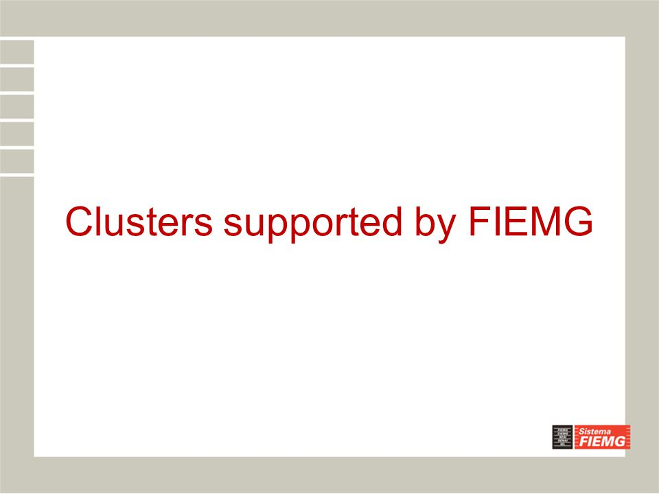 Clusters supported by FIEMG